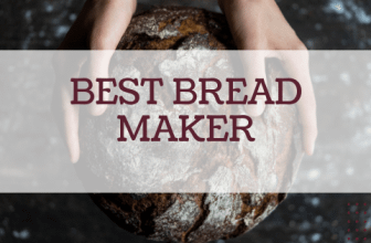 Best Bread Maker Reviewed