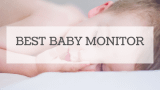 Best Baby Monitor Reviewed